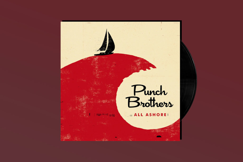 ALBUM REVIEW: Punch Brothers Process Politics and Relationships on 'All Ashore'
