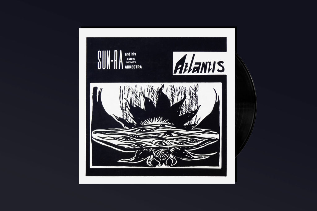 JAZZ STARTER KIT: Sun Ra's 'Atlantis'