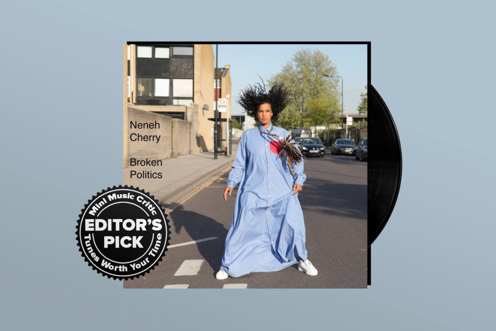 ALBUM REVIEW: Neneh Cherry Is as Sharp as Ever on 'Broken Politics'