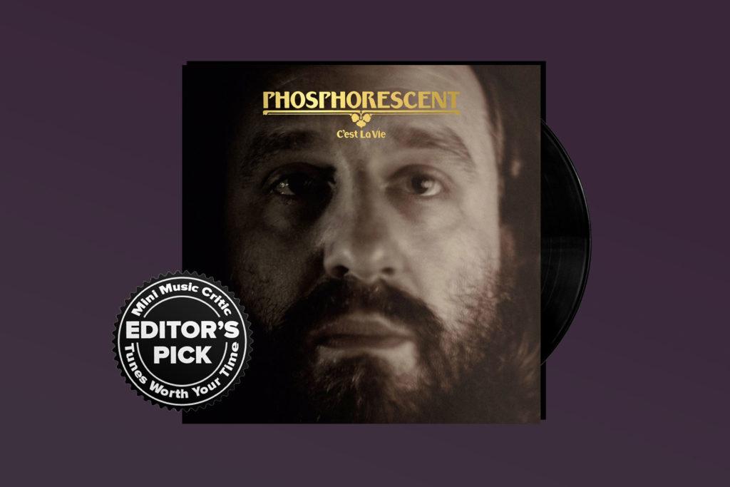 ALBUM REVIEW: Phosphorescent Does It Again on 'C'est La Vie'