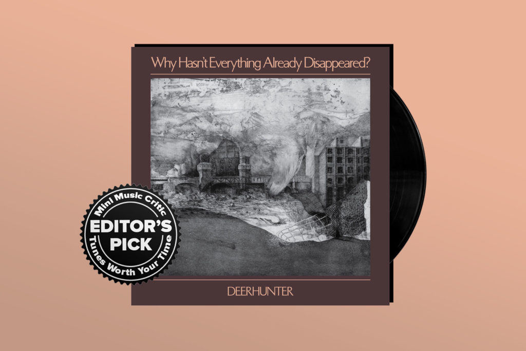 ALBUM REVIEW: Deerhunter Makes Cynicism Sound Sweet on 'Why Hasn't Everything Disappeared Yet?'
