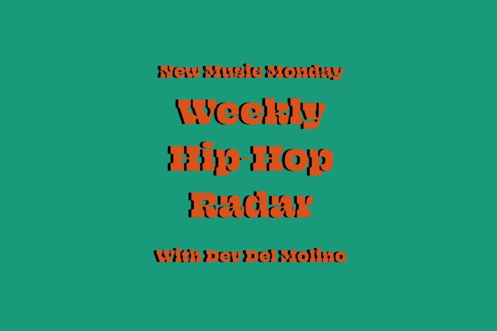 Hip-Hop Radar: May 6, 2018