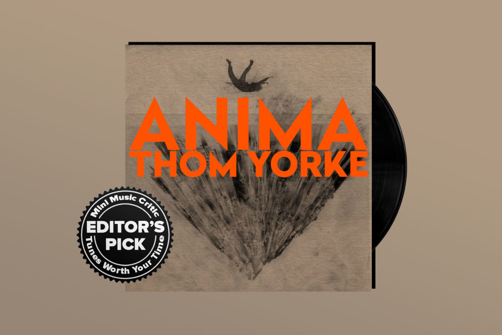 ALBUM REVIEW: Thom Yorke is Restlessly Brilliant on 'ANIMA'