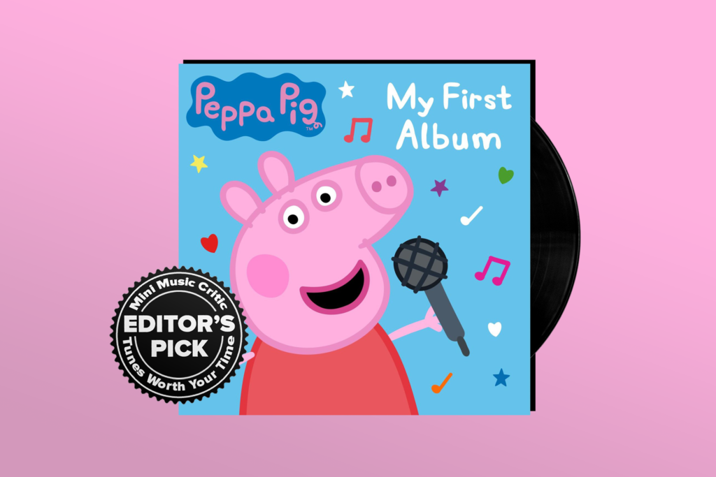 ALBUM REVIEW: Peppa Pig's First Album is One Wild Ride