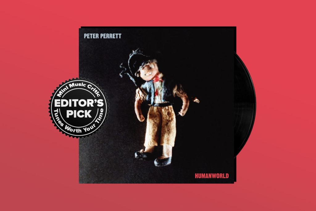 ALBUM REVIEW: Peter Perrett is Ageless on 'Humanworld'