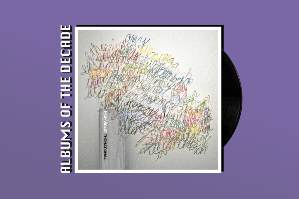 ALBUMS OF THE DECADE: The National's 'High Violet'