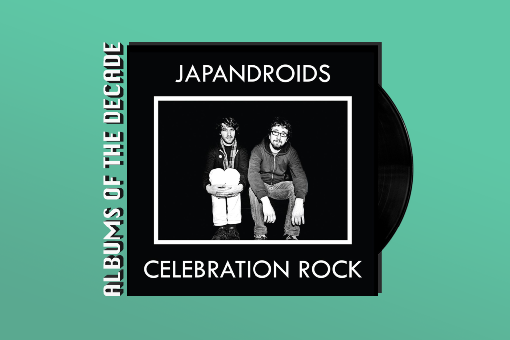 ALBUMS OF THE DECADE: Japandroids' 'Celebration Rock'