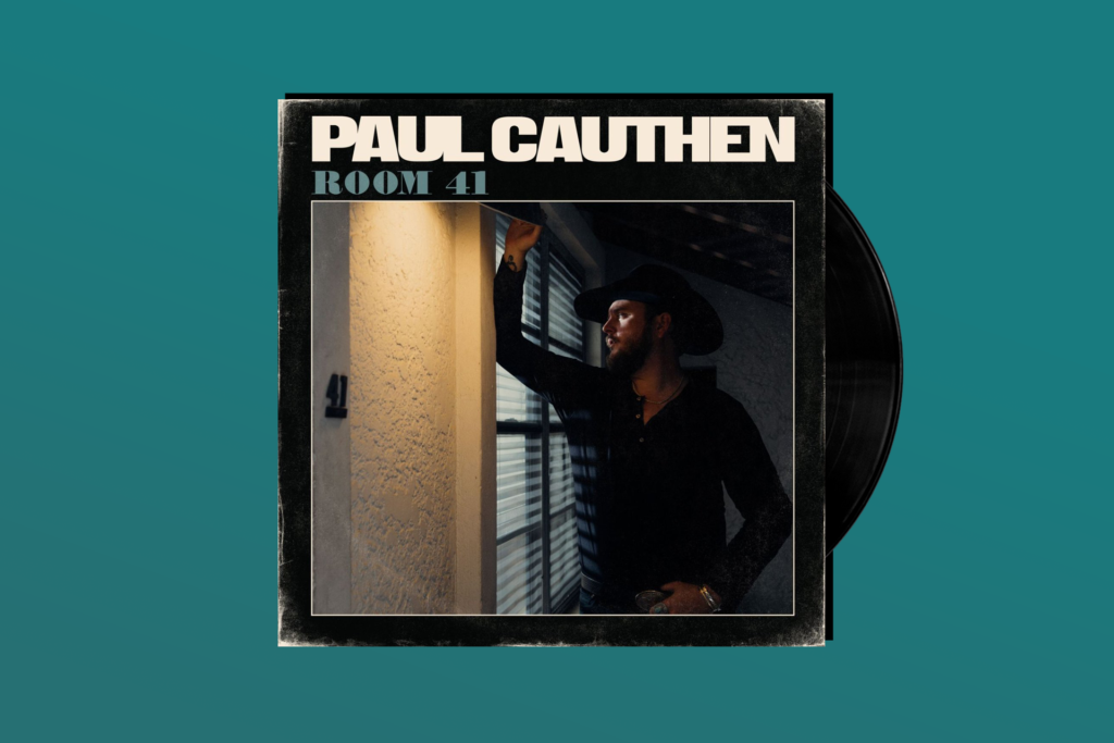 YOU GOTTA HEAR THIS: Paul Cauthen's 'Room 41'