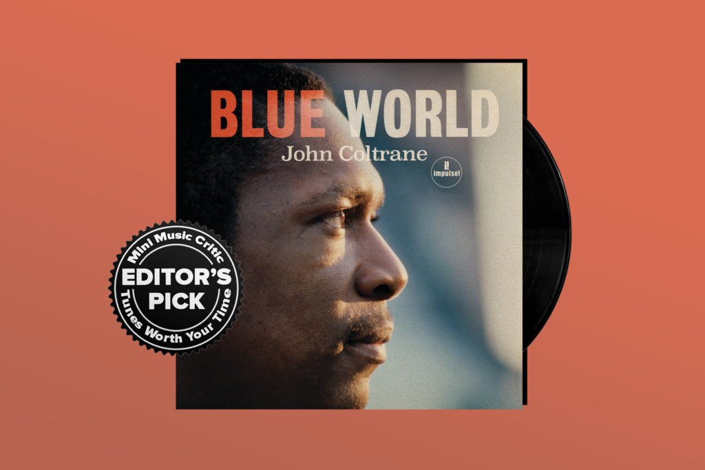ALBUM REVIEW: John Coltrane is in Peak Form on 'Blue World'