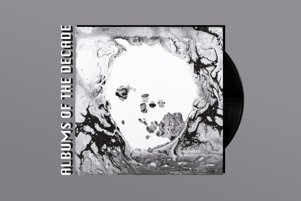 ALBUMS OF THE DECADE: Radiohead's 'A Moon Shaped Pool'