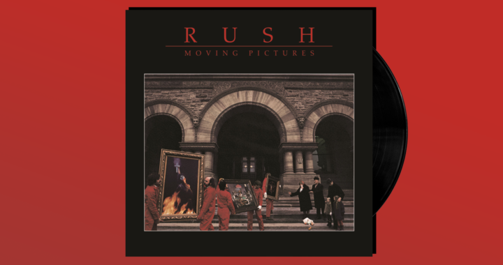 The Greatness of Rush's 'Moving Pictures'